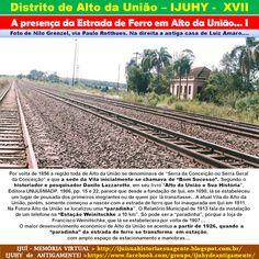 """IJUÍ - RS - Memória Virtual: A estrada de ferro e Estação (""""Paradinha"""") de Alto..."""