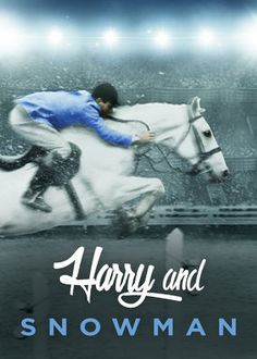 Harry and Snowman (2015) - With only a strong will and a cheap horse, a former agent of the Dutch underground in World War II sets out to become a champion show jumper.