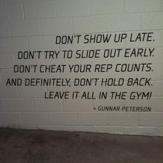 Motivational Quotes to Get You Moving Painted in parking garage at celeb trainer Gunnar Peterson's gym.Painted in parking garage at celeb trainer Gunnar Peterson's gym. Fitness Motivation Quotes, Fitness Tips, Health Fitness, Workout Motivation, Workout Fitness, Workout Quotes, Paleo Fitness, Daily Motivation, Workout Diet