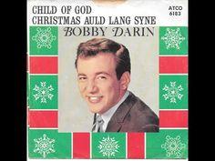 Bobby Darin - Child of God - Original Wide Stereo LP Mix, Rare Christmas Single! - YouTube