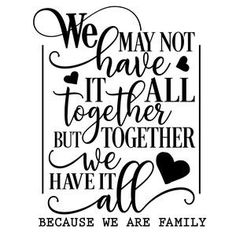 Silhouette Design Store - Product ID life takes us to unexpected places love brings us home Family Quotes, Love Quotes, Inspirational Quotes, Silhouette Design, Silhouette Studio, Scrapbook Quotes, Calligraphy Quotes, New Wall, Good Morning Quotes
