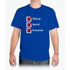 Awesome 60th Birthday Checklist - Mens T-Shirt T Shirt 1de3d208a