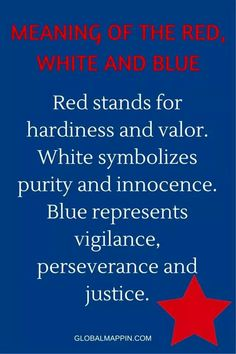 The meaning of red, white and blue in the American flag. It's good to remember this. I Love America, God Bless America, America America, America Images, American Pride, American History, American Symbols, American Flag Meaning, American Freedom