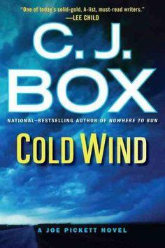 Cold Wind, by C. J. Box; (11th Joe Pickett mystery) -- Elizabeth
