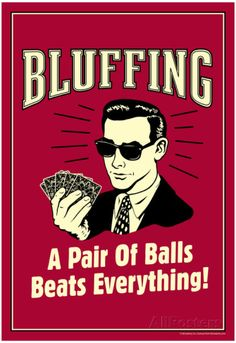 Bluffing A Pair Of Balls Beats Everything Funny Retro Poster Photo   Vintage Poker Boss Men