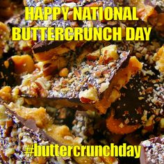 January 20 - National Buttercrunch Day