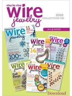2010 Step by Step Wire Jewelry Collection (Download) | InterweaveStore.com
