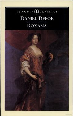 I know 18th Century Literature is not high on the list of interests for many, but it's such an interesting period to examine when considering how essential it was to the development of the novel as we know it.    Roxana is a progressive literary figure whose ideals might even mimic those of modern feminists. Yay!