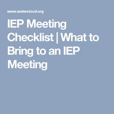 IEP Meeting Checklist | What to Bring to an IEP Meeting