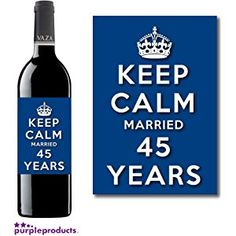 Keep Calm 45th Shire Wedding Anniversary Wine Bottle Label Celebration Gift For Women And Men