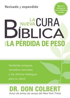 """[""""Reclaim control over your spiritual, emotional and physical health, and lose weight today! Incorporating the latest medical findings with the timeless wisdom of the Bible, <i>La Nueva Cura Biblica Para la Perdida de Peso: Verdades Antiguas, Remedios Naturales y Los Ultimos Hallazgos Para Su Salud</i>, the Spanish-language edition of <i>The New Bible Cure for Weight Loss: Ancient Truths, Natural Remedies, and the Latest Findings for Your Health Today</i> from author Dr. Don Colbert provides"""