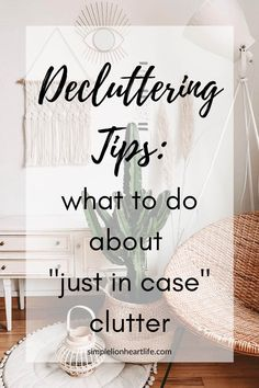 "Decluttering Tips: What to do about ""just in case"" clutter. This post is all about how to handle ""just in case"" clutter. Those tricky items you find yourself hanging onto ""just in case"" you might use or need them someday. But in the meantime, are keeping you from fully decluttering your home and enjoying the benefits of simplifying! #declutter #decluttering #declutteringtips #howtodeclutter #justincaseclutter #simplify #declutteryourhouse Declutter Your Home, Organizing Your Home, Organising Tips, Decluttering Ideas, Organizing Ideas, Getting Rid Of Clutter, Getting Organized, Clutter Control, Clutter Free Home"