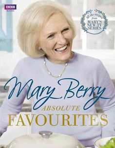 Cover of Mary Berry's Absolute Favourites