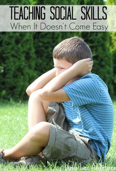 Teaching Social Skills to children who lack social understanding. Great tips for kids who CAN'T make the connection.