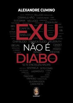 Exu Não é Diabo Calm, Mood, Reading, Altar, Spirituality Books, Magical Creatures, Magick, Life, Word Reading