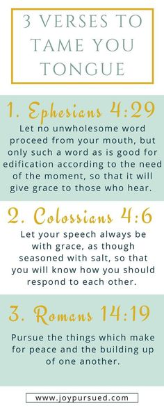 Think before you speak -bible verses Does your tongue ever get the better of you? Learn how praying 3 verses can help you tame your tongue. Click through to read the whole post. Bible Prayers, Bible Scriptures, Bible Quotes, Scripture Verses, Scripture Memorization, Healing Scriptures, Irish Quotes, Healing Quotes, Heart Quotes