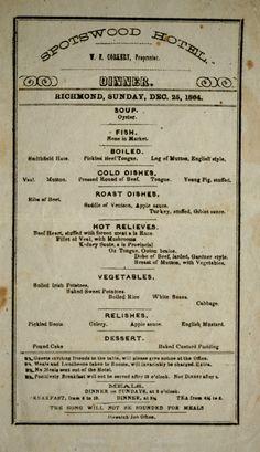 Spotswood Hotel, W.F. Corkeby, proprietor. Dinner menu, Sunday, Dec. 25, 1864.