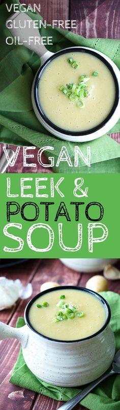 Vegan Soup! Vegan Leek and Potato Soup! Plant based recipes! vegan and gluten free soup!