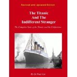 The Titanic and the Indifferent Stranger (Kindle Edition)By Paul Lee