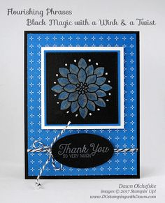 Stampin' Up! Flourishing Phrases Black Magic with a Wink & a Twist card by Dawn Olchefske Learn Card Tricks, Magic Tricks For Kids, Free Cards, Wink Of Stella, Magic Cards, Card Tutorials, Stamping Up, Black Magic, Flower Cards