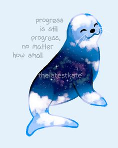 """Progress is Still Progress"" Galaxy Seal by thelatestkate STICKERS"