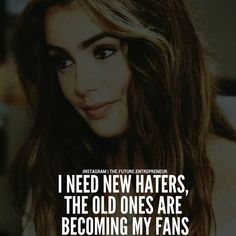 Attitude quotes - I need new haters via @ luxury living thefutureentrepreneur Check out @ luxury living by the future entrepreneur Classy Quotes, Babe Quotes, Girly Quotes, Badass Quotes, Queen Quotes, Mood Quotes, Woman Quotes, Qoutes, Hug Quotes