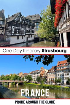 What to do when you have one day in Strasbourg, France? Follow my 1-day itinerary for Strasbourg and explore the highlights of the city