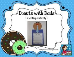 Donuts with Dads Craftivity (includes blank writing prompt for grandpas, uncles, etc.)