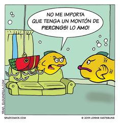 No me importan los piercings, ¡lo amo! Subjunctive