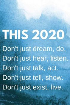 Resolution quotes inspiration motivation for 2020 year. This Don't just dream, do. Don't just hear, listen. Don't just talk, act. Happy New Year Sms, Happy New Year Quotes, Quotes About New Year, New Year Wishes, New Year Motivational Quotes, Positive Quotes, Inspirational Quotes, Daily Quotes, Wish Quotes