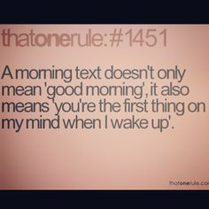 I have always been a sucker for good morning texts Cute Quotes, Funny Quotes, Awesome Quotes, Favorite Quotes, Best Quotes, Good Morning Texts, Mindfulness Quotes, Note To Self, Relationship Quotes