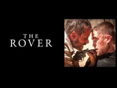 THE ROVER Bande Annonce VOST
