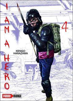 MAYO 2015   Título: I am a hero #4   Autor(a): Kengo Hanazawa   Sello editorial: Panini Manga   País: México