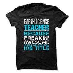 EARTH-SCIENCE-TEACHER - Freaking Awesome T-Shirts, Hoodies, Sweaters