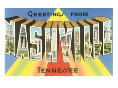 Greetings from Nashville, Tennessee Posters at AllPosters.com