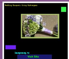 Wedding Bouquets Using Hydrangeas 193622 - The Best Image Search