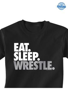 Our short sleeve wrestling T-Shirt is perfect for wrestlers who have their priorities in order - and eat, sleep, and wrestle. A great gift for a wrestler. Wrestling Mom Shirts, Wrestling Clothes, Wrestling Wwe, College Wrestling, Thing 1, Sports Mom, Wwe Wrestlers, Wwe Divas, Wrestling