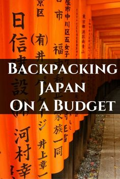 Backpacking Japan On A Budget
