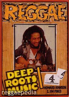 Howard Johnson & Jim Pines, Reggae: Deep Roots Music (1984)