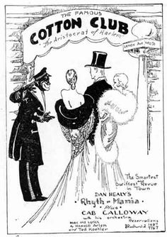 Whites patronizing Harlem in the 1920s: The Cotton Club