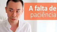A falta de paciência está destruindo seu futuro | Oi Seiiti Arata 94
