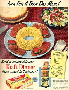 """Kraft Dinner (or anything!) is extra fancy if you stuff it in a ring mold. Bonus points for calling it """"home cooked"""" (unless of course you went out and cooked it over the hibachi in the backyard)."""