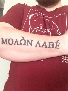 Molon Labe tattoo on my forearm.