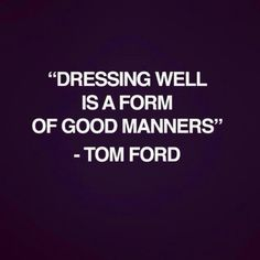 Tom Ford quotes.