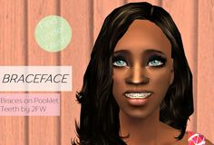 Braceface - Braces on Pooklet Teeth - found under blush