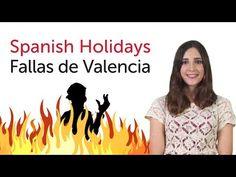 ▶ Learn Spanish Holidays - Fallas de Valencia - YouTube