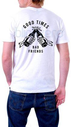 good times bad friends tee awesome unisex tshirt //Price: $10 & FREE Shipping //     #custom shirts