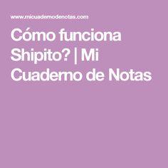 Cómo funciona Shipito?          |           Mi Cuaderno de Notas