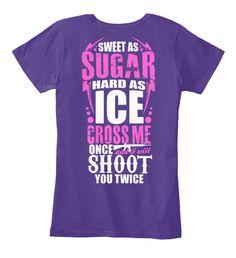 Sweet as sugar hard as ice t-shirt on teespring.