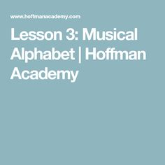 Learn the musical alphabet with pianist Joseph Hoffman. Great way to introduce the ABC's of music to children ages Joseph Hoffman, Piano Lessons For Beginners, Musicals, Alphabet, Learning, Alpha Bet, Studying, Teaching, Onderwijs